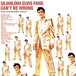 50,000,000 Elvis Fans Can't Be Wrong: Elvis' Gold Records, Vol.2 - Elvis Presley Mp3 Downloads from bearshare.com
