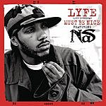 Must Be Nice (Remix) - Lyfe Jennings Mp3 Downloads from bearshare.com