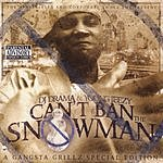 Can't Ban The Snowman (Parental Advisory) - Young Jeezy Mp3 Downloads from bearshare.com