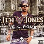 Hustler's P.O.M.E. (Parental Advisory) - Jim Jones Mp3 Downloads from bearshare.com