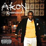 Konvicted (Parental Advisory) - Akon Mp3 Downloads from bearshare.com