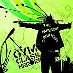 The Papercut Chronicles - Gym Class Heroes Mp3 Downloads from bearshare.com