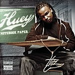 Notebook Paper (Parental Advisory) - Huey Mp3 Downloads from bearshare.com