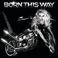 {Born This Way}