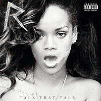 {Talk That Talk}