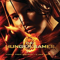 {The Hunger Games: Songs From District 12 and Beyond}